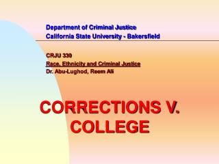 Department of Criminal Justice 		California State University - Bakersfield CRJU 330