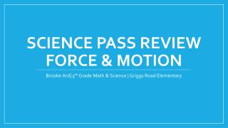 Science PASS Review Force & Motion