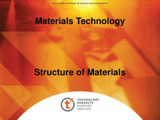 Materials Technology Structure of Materials