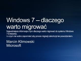Marcin Klimowski Microsoft