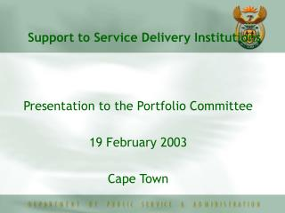 Support to Service Delivery Institutions