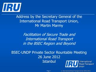 Address by the Secretary General of the International Road Transport Union, Mr Martin Marmy