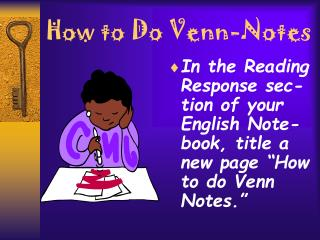 How to Do Venn-Notes