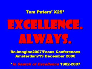 "Slides* at … tompeters *also  ""long"""