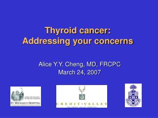 Thyroid cancer: Addressing your concerns