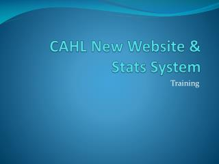CAHL New Website & Stats System