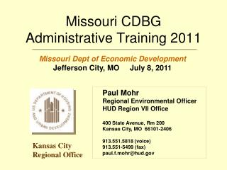 Missouri CDBG  Administrative Training 2011