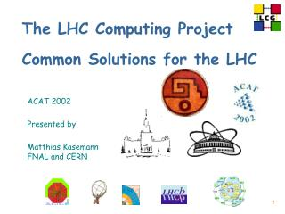 The LHC Computing Project Common Solutions for the LHC
