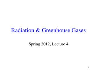 Radiation & Greenhouse Gases