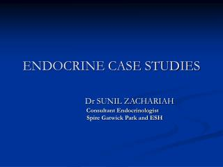 ENDOCRINE CASE STUDIES