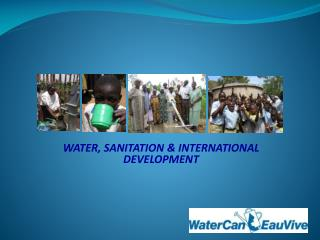 WATER, SANITATION & INTERNATIONAL DEVELOPMENT