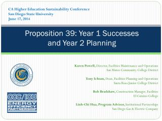 Proposition 39: Year 1 Successes  and Year 2 Planning