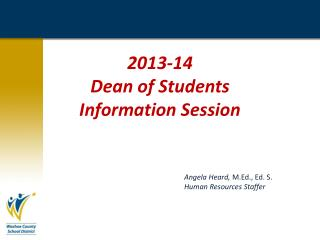 2013-14  Dean of Students Information  Session
