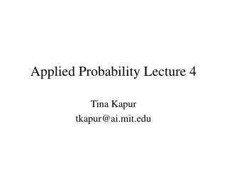 Applied Probability Lecture 4