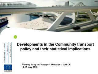 Developments in the Community transport policy and their statistical implications