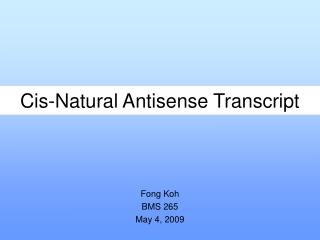 Cis-Natural Antisense Transcript