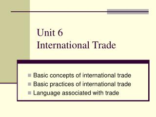 Unit 6  International Trade