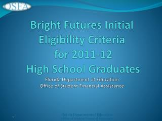 Bright Futures Scholarship Awards