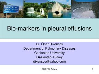 Bio- markers in pleural effusions