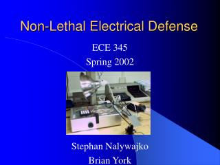 Non-Lethal Electrical Defense
