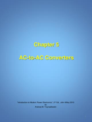 Chapter 5 AC-to-AC Converters
