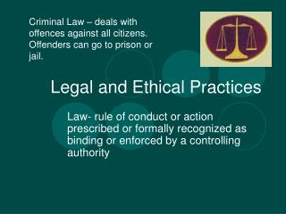 Legal and Ethical Practices