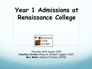 Year 1 Admissions at Renaissance College