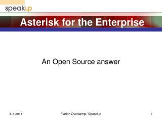 Asterisk for the Enterprise