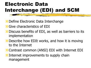 Electronic Data Interchange (EDI) and SCM