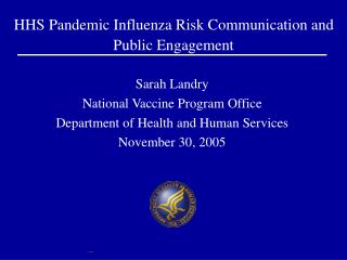 HHS Pandemic Influenza Risk Communication and Public Engagement