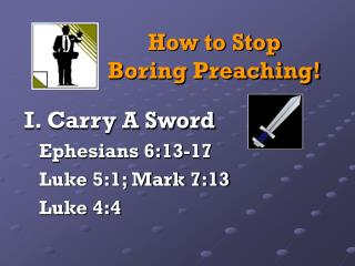 How to Stop                Boring Preaching!