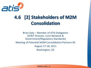4.6   [2] Stakeholders of M2M Consolidation