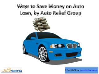Ways to Save Money on Auto Loan