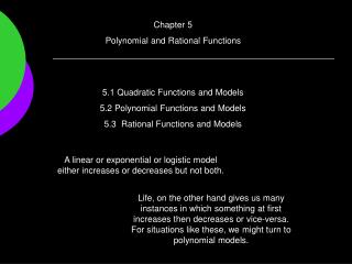 Chapter 5 Polynomial and Rational Functions