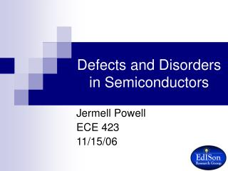 Defects and Disorders in Semiconductors