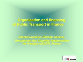 Organisation and financing  of Public Transport in France