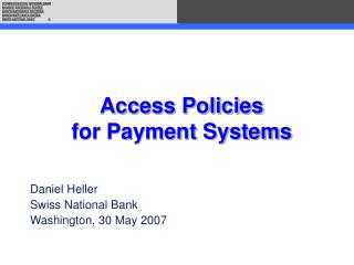 Access Policies for Payment Systems