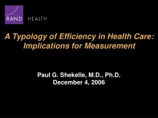 A Typology of Efficiency in Health Care: Implications for Measurement