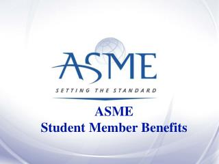 ASME  Student Member Benefits