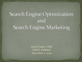Search Engine Optimization and  Search Engine Marketing