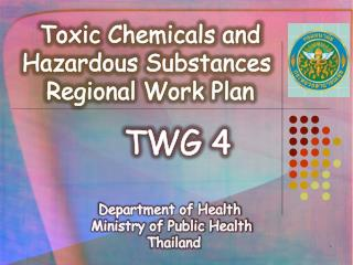 Toxic Chemicals and Hazardous Substances  Regional Work Plan