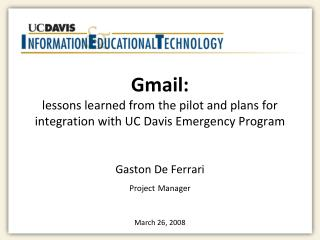 Gmail: lessons learned from the pilot and plans for integration with UC Davis Emergency Program
