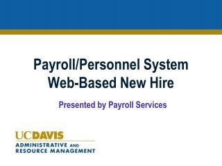 Payroll/Personnel System  Web-Based New Hire