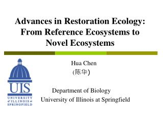 Advances in Restoration Ecology: From Reference Ecosystems to Novel Ecosystems
