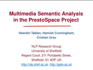 Multimedia Semantic Analysis in the PrestoSpace Project