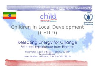 Children in Local Development (CHILD)