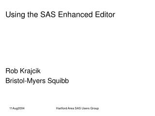 Using the SAS Enhanced Editor