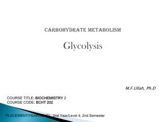 Carbohydrate Metabolism Glycolysis
