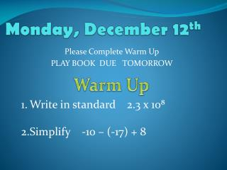 Monday, December 12 th
