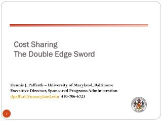 Cost Sharing The Double Edge Sword